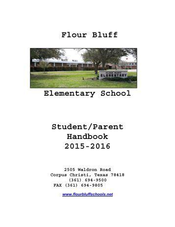 Flour Bluff Elementary School Student/Parent Handbook 2015-2016