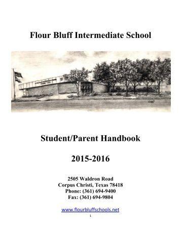 Flour Bluff Intermediate School Student/Parent Handbook 2015-2016