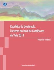 República de Guatemala Encuesta Nacional de Condiciones de Vida 2014