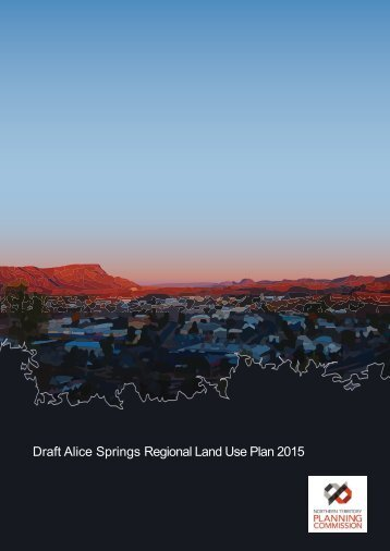 Draft Alice Springs Regional Land Use Plan 2015