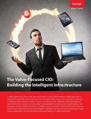 The Value-Focused CIO Building the Intelligent Infrastructure