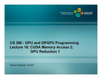 CS 380 - GPU and GPGPU Programming Lecture 18 - Faculty - kaust