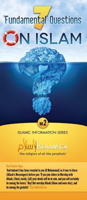 7 Fundamental Questions On Islam