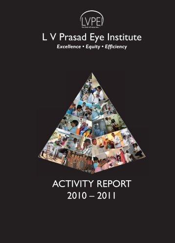 ACTIVITY REPORT 2010 – 2011 - LV Prasad Eye Institute