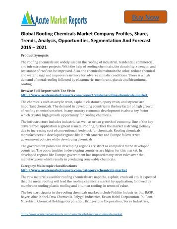Global Roofing Chemicals Market 2015 to 2021,Analysis,Competitive Strategies and Forecasts - Acute Market Reports