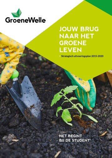 GroeneWelle Strategisch uitvoeringsplan 15-20 'Jouw brug naar het groene leven'