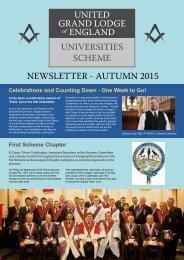 UNITED GRAND LODGE ENGLAND UNIVERSITIES SCHEME NEWSLETTER - AUTUMN 2015