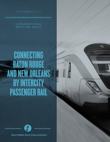 BATON ROUGE AND NEW ORLEANS BY INTERCITY PASSENGER RAIL