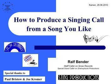 How to Produce a Singing Call from a Song You Like - Ralf Bender