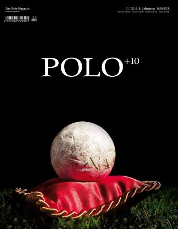 Ausgabe 2/11 Download (14,4 MB) - Polo+10 Das Polo-Magazin
