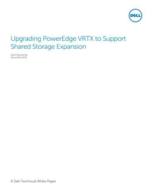 Upgrading PowerEdge VRTX to Support Shared Storage