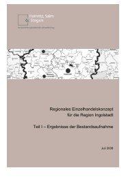 Regionales Einzelhandelskonzept für die Region Ingolstadt Teil I ...