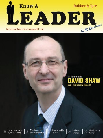 Know a Rubber & Tyre Leader - Interview With David Shaw