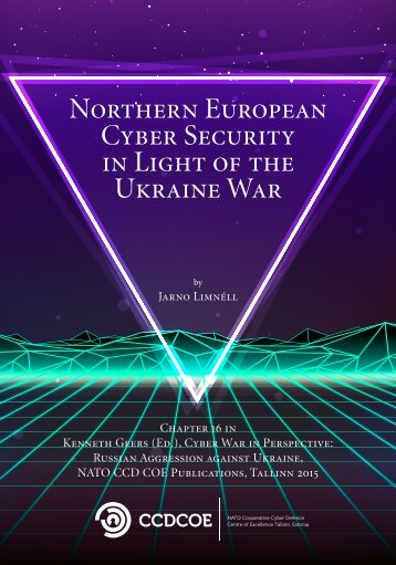 Northern European Cyber Security in Light of the Ukraine War