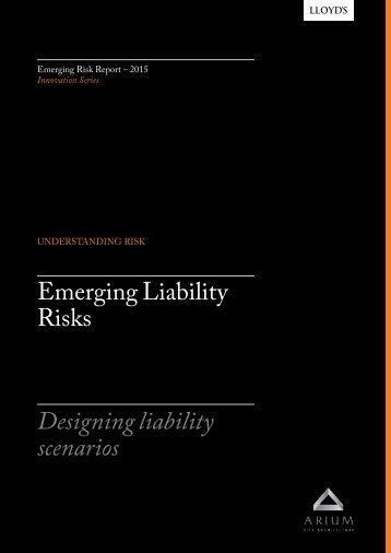 Emerging Liability Risks Designing liability scenarios