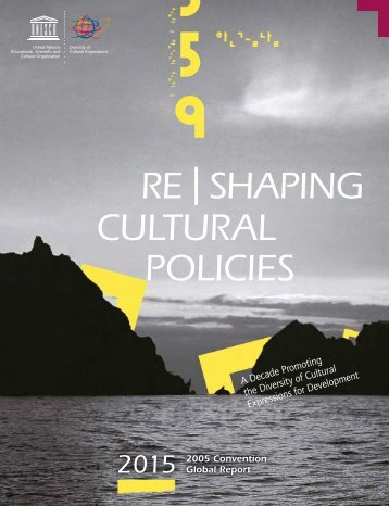 RE   SHAPING CULTURAL POLICIES