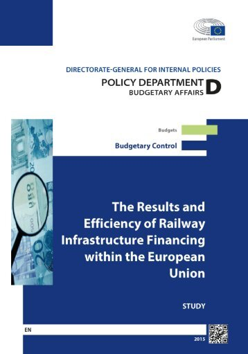 The Results and Efficiency of Railway Infrastructure Financing within the EU