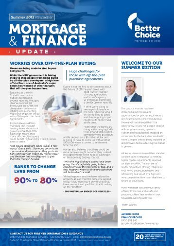 Better Choice Mortgage Services - Quarterly Newsletter Summer 2015-16 - JCH