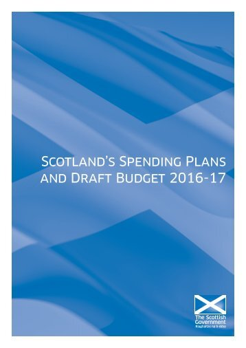 Scotland's Spending Plans and Draft Budget 2016-17