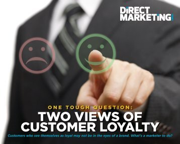 TWO VIEWS OF CUSTOMER LOYALTY