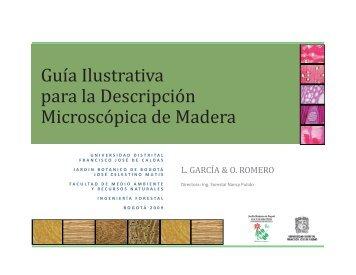 Guia ilustrativa para la descripcion microscopica de maderas