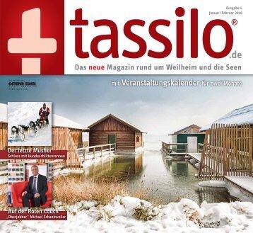 tassilo Ausgabe 4 - Das neue Magazin rund um Weilheim und die Seen