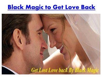 Black magic to get love back