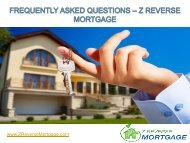 Frequently Asked Questions - Z Reverse Mortgage