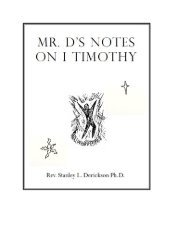mr. d's notes on i timothy - The Dericksons