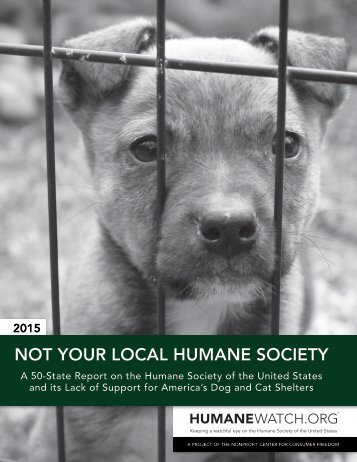 NOT YOUR LOCAL HUMANE SOCIETY