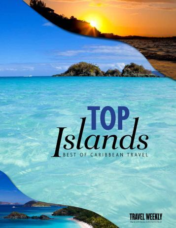 BEST OF CARIBBEAN TRAVEL - Travel Weekly