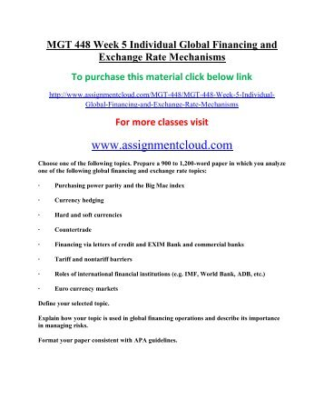 Global Financing and Exchange Rate Mechanisms: Hard and Soft Currencies Essay Sample