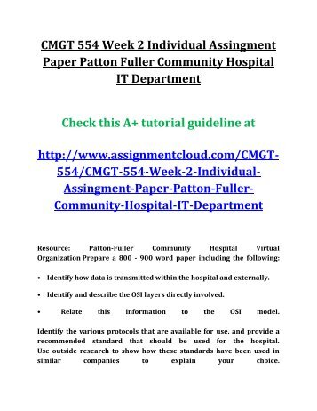 financial plan for patton fuller community hospital Hcs 405 week 5 learning team assignment sensitivity analysis resources: patton-fuller community hospital virtual organization and university of phoenix material.