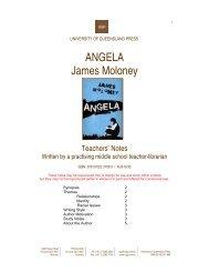 ANGELA James Moloney - University of Queensland Press