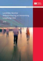 Landelijke Monitor Ambulantisering en Hervorming Langdurige GGZ 2015