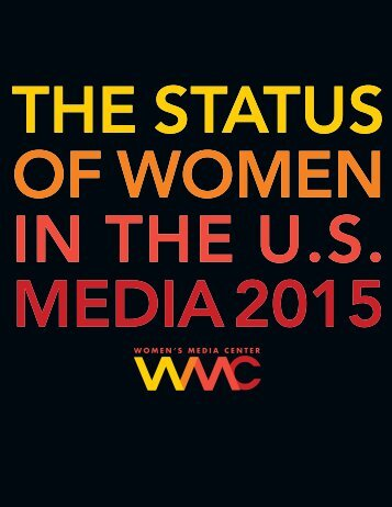 THE STATUS OF WOMEN IN THE U.S MEDIA 2015