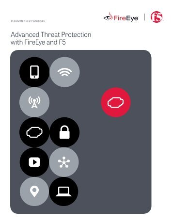 Advanced Threat Protection with FireEye and F5