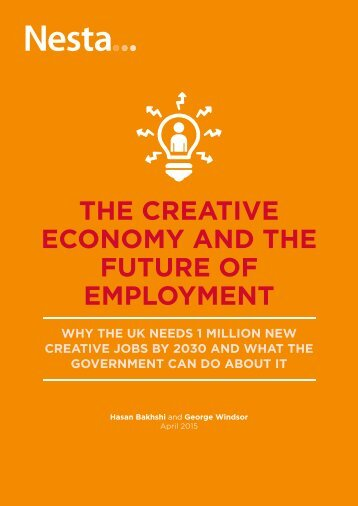 THE CREATIVE ECONOMY AND THE FUTURE OF EMPLOYMENT