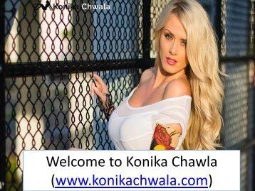 Welcome to Konika Chawla (www.konikachwala.com)
