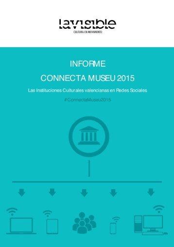 INFORME CONNECTA MUSEU 2015
