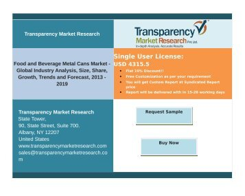 Food & Beverage Metal Cans Market - Global Industry Analysis, Share, Growth, Trends and Forecast up to 2019