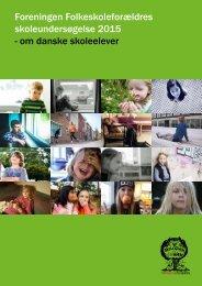 Foreningen Folkeskoleforældres skoleundersøgelse 2015 - om danske skoleelever
