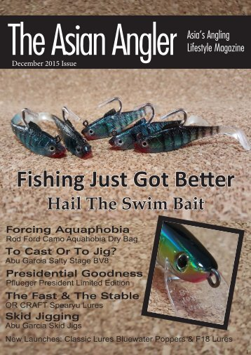 The Asian Angler - December 2015 Digital Issue - Malaysia - English