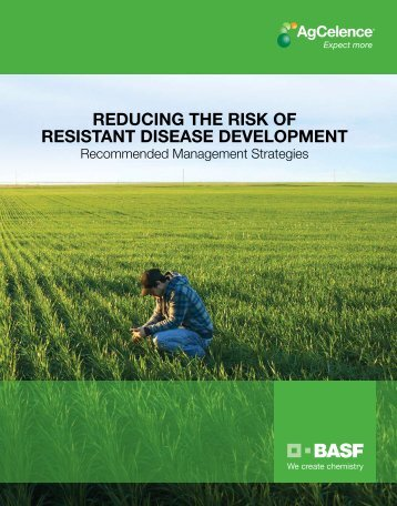REDUCING THE RISK OF RESISTANT DISEASE DEVELOPMENT