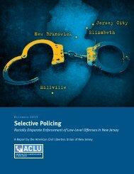 Selective Policing