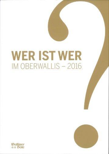 WER IST WER Im Oberwallis - 2016
