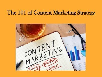 The 101 of Content Marketing Strategy