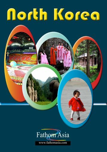 2011 Tours in North Korea - FathomAsia