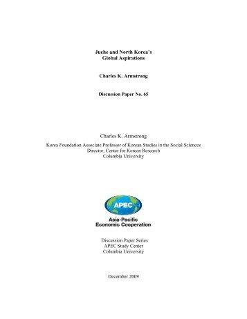 Juche and North Korea's Global Aspirations - Columbia Business ...