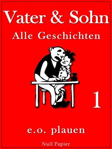Vater und Sohn - Band 1